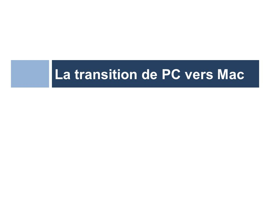 La transition de PC vers Mac
