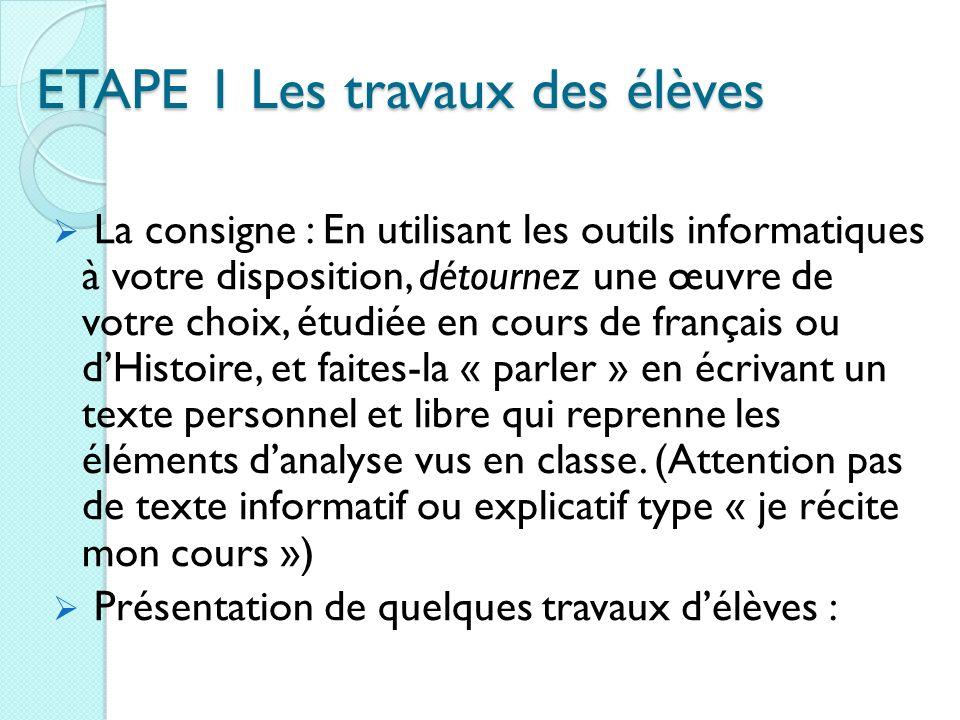 ETAPE 1 Les travaux des élèves