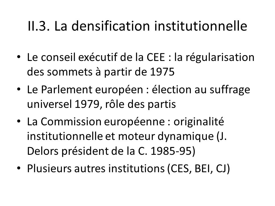II.3. La densification institutionnelle