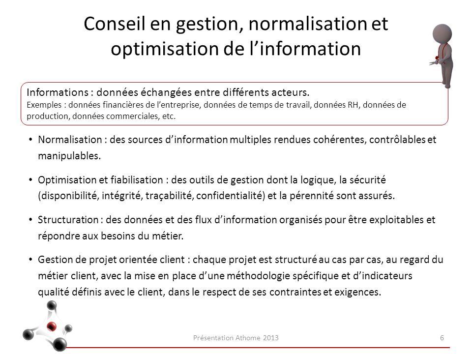 Conseil en gestion, normalisation et optimisation de l'information