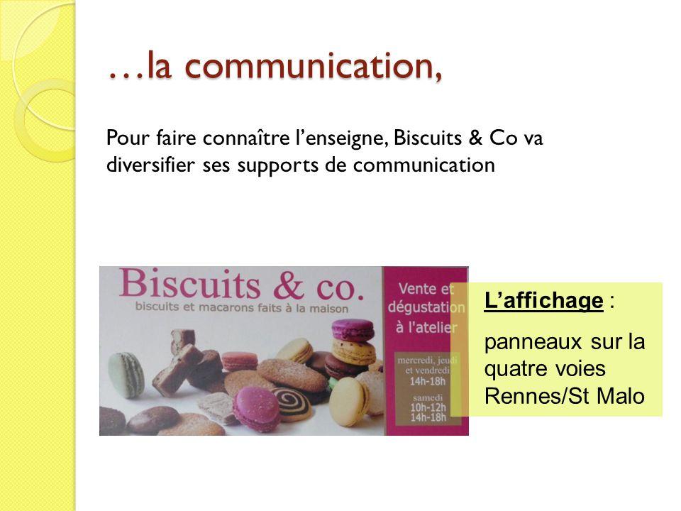 …la communication, Pour faire connaître l'enseigne, Biscuits & Co va diversifier ses supports de communication.