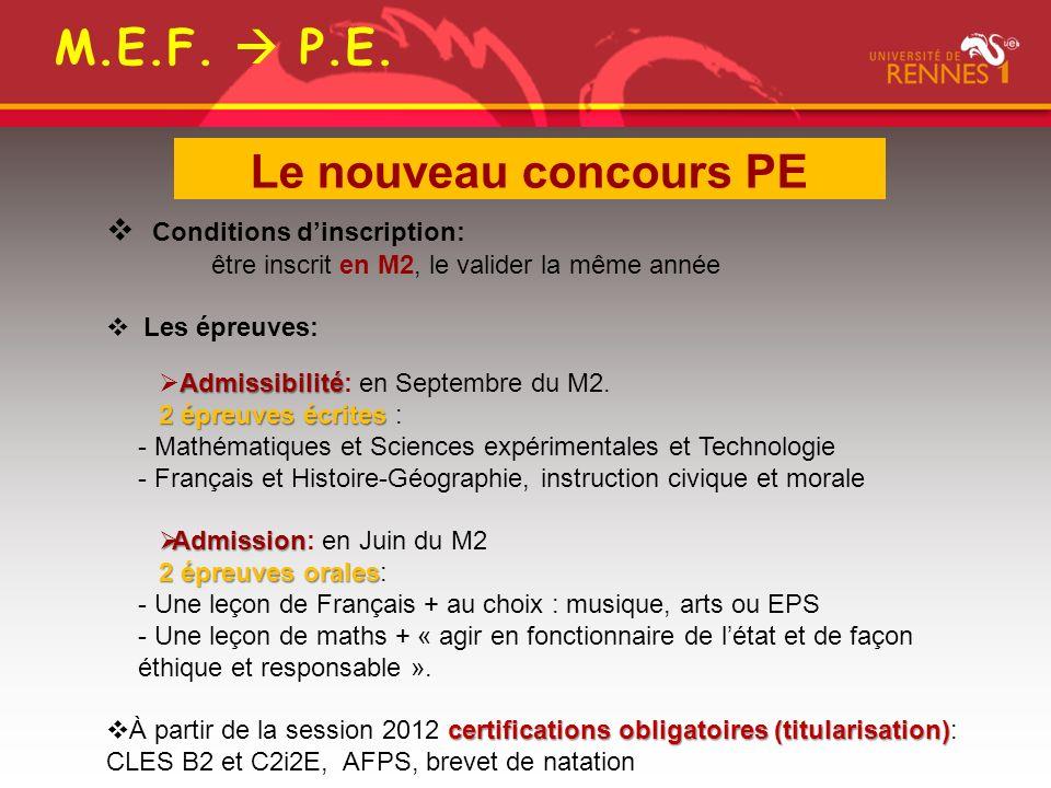 M.E.F.  P.E. Le nouveau concours PE Conditions d'inscription: