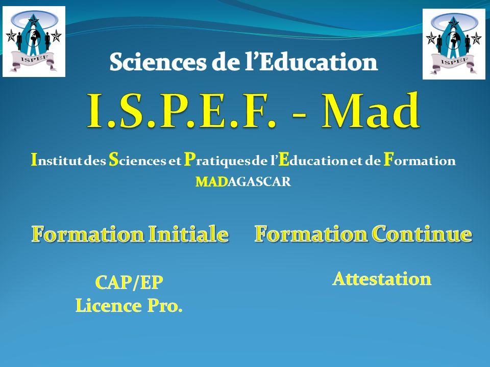I.S.P.E.F. - Mad Sciences de l'Education Formation Initiale