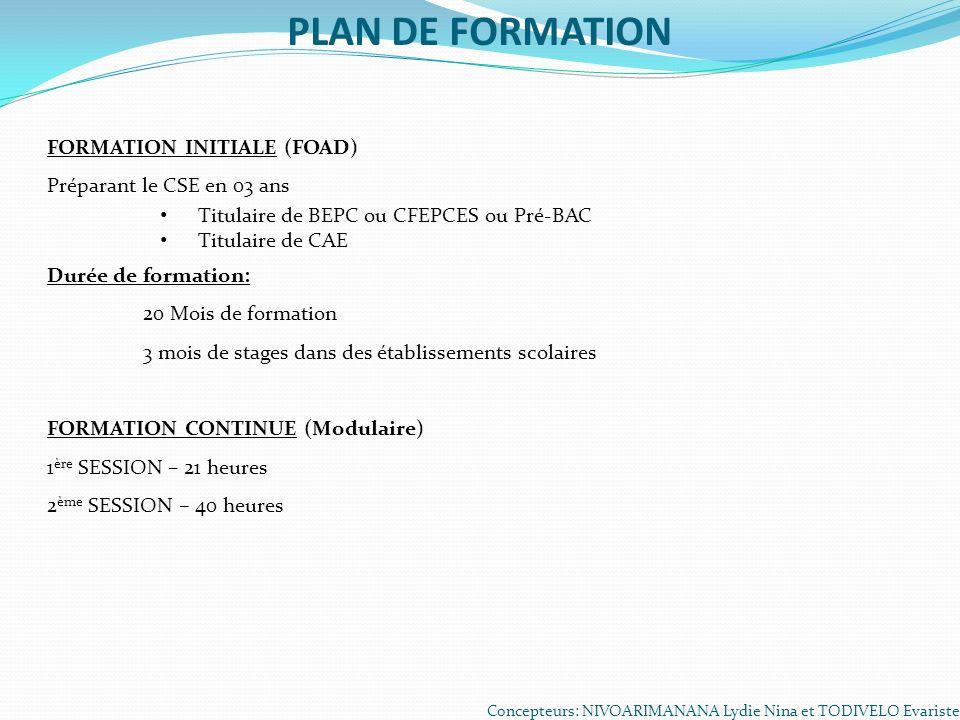 PLAN DE FORMATION FORMATION INITIALE (FOAD) Préparant le CSE en 03 ans
