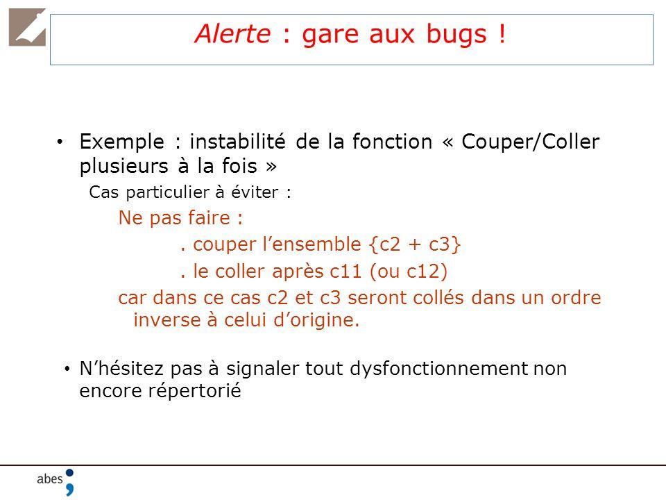 Alerte : gare aux bugs ! Exemple : instabilité de la fonction « Couper/Coller plusieurs à la fois »