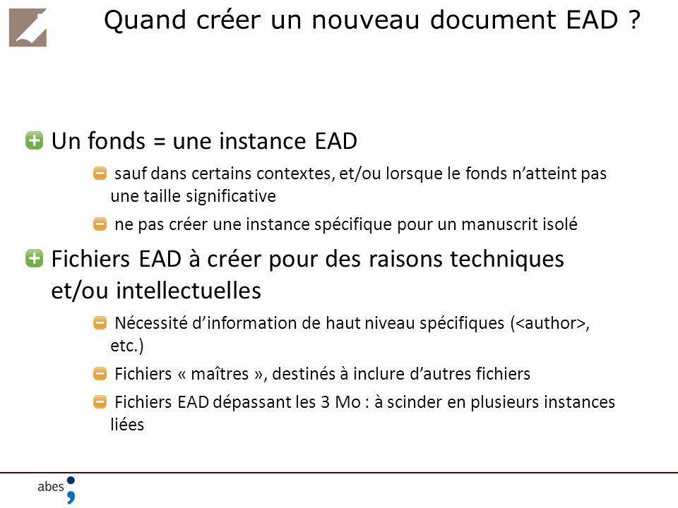 Quand créer un nouveau document EAD