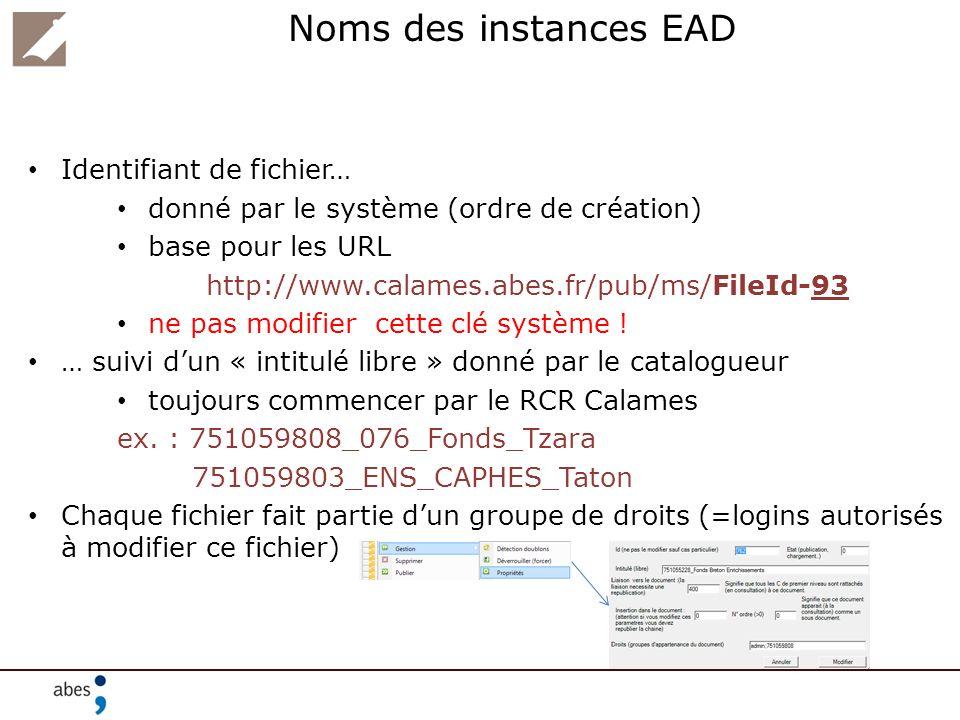 Noms des instances EAD Identifiant de fichier…