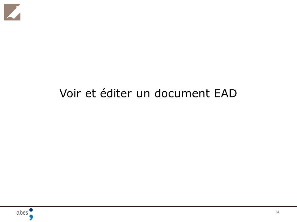 Voir et éditer un document EAD