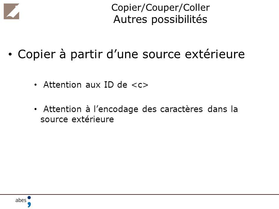 Copier/Couper/Coller Autres possibilités
