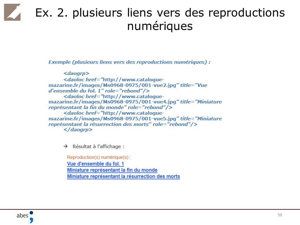 Ex. 2. plusieurs liens vers des reproductions numériques