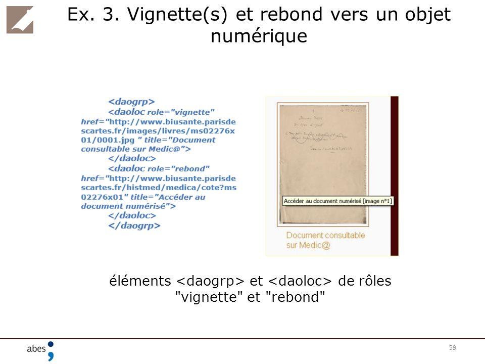 Ex. 3. Vignette(s) et rebond vers un objet numérique