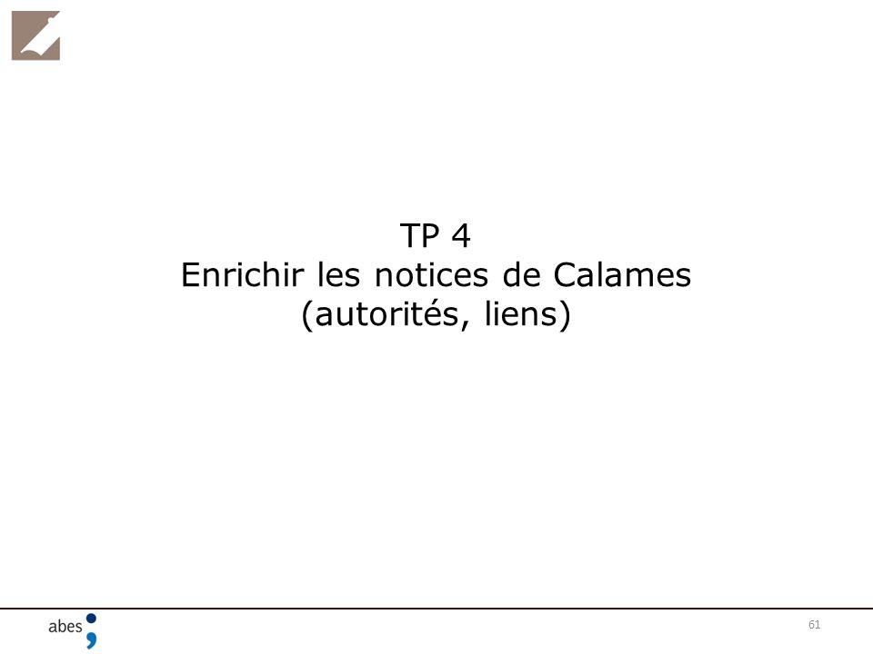TP 4 Enrichir les notices de Calames (autorités, liens)