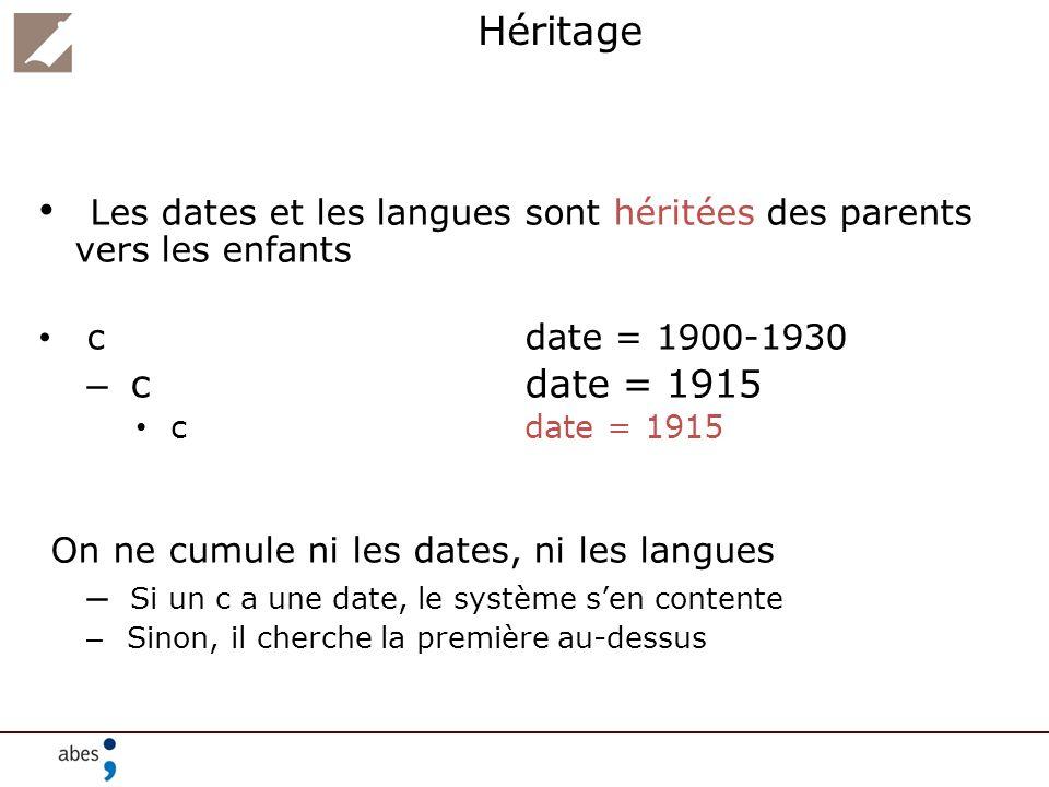 Les dates et les langues sont héritées des parents vers les enfants