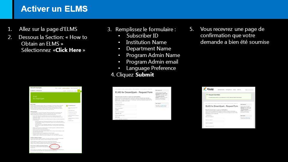 Activer un ELMS 1. Allez sur la page d'ELMS