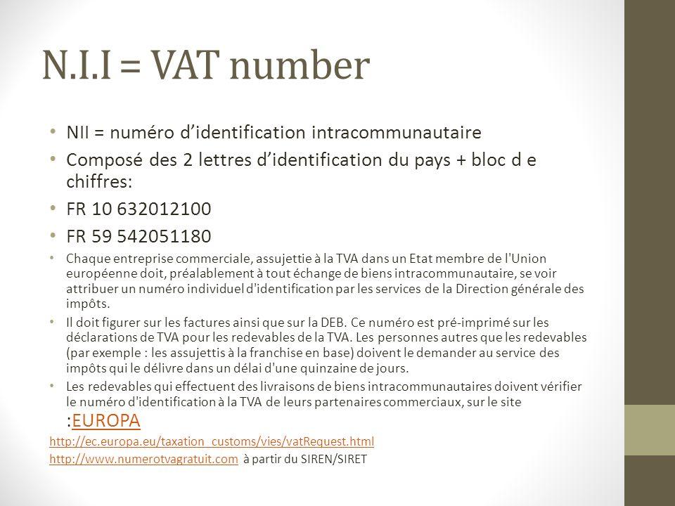 N.I.I = VAT number NII = numéro d'identification intracommunautaire