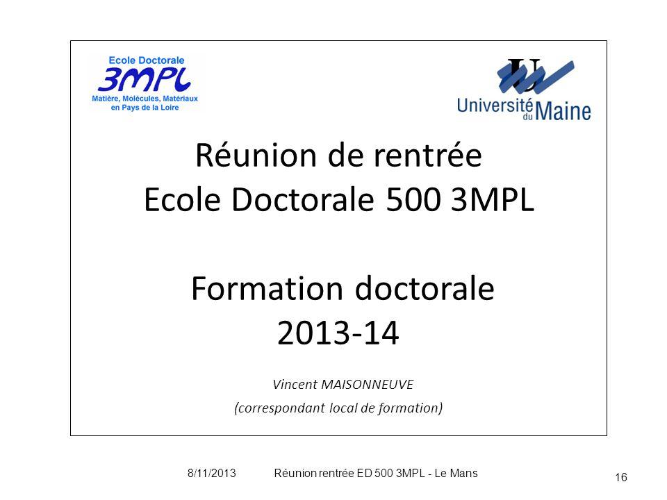 8/11/2013 Réunion rentrée ED 500 3MPL - Le Mans