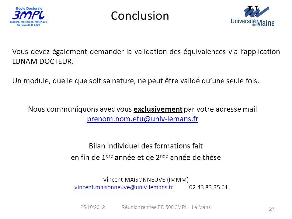 Conclusion Vous devez également demander la validation des équivalences via l'application LUNAM DOCTEUR.
