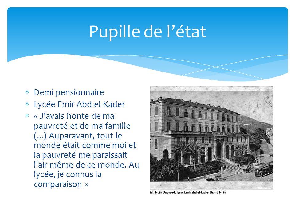 Pupille de l'état Demi-pensionnaire Lycée Emir Abd-el-Kader