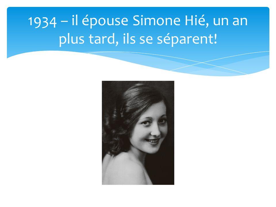 1934 – il épouse Simone Hié, un an plus tard, ils se séparent!
