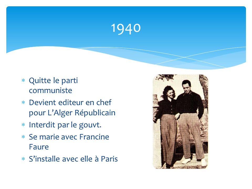 1940 Quitte le parti communiste