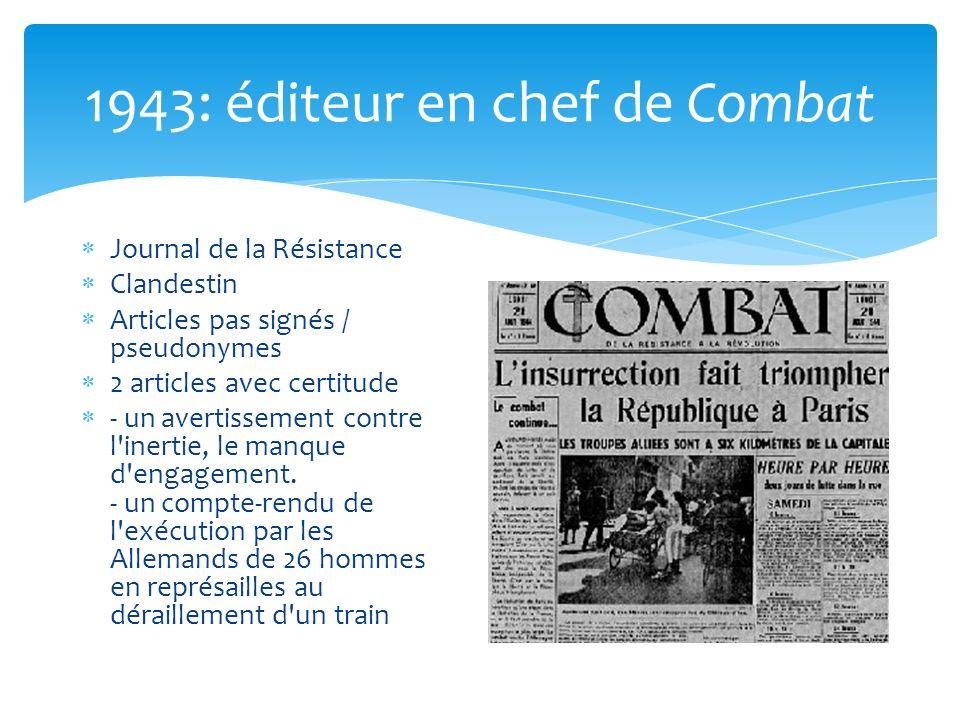 1943: éditeur en chef de Combat