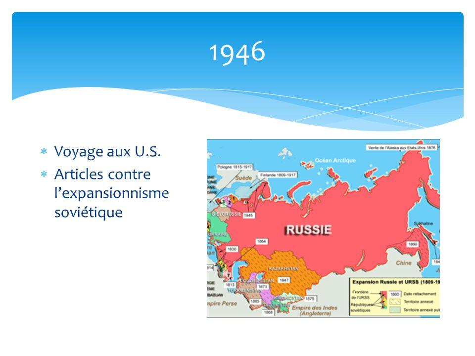 1946 Voyage aux U.S. Articles contre l'expansionnisme soviétique