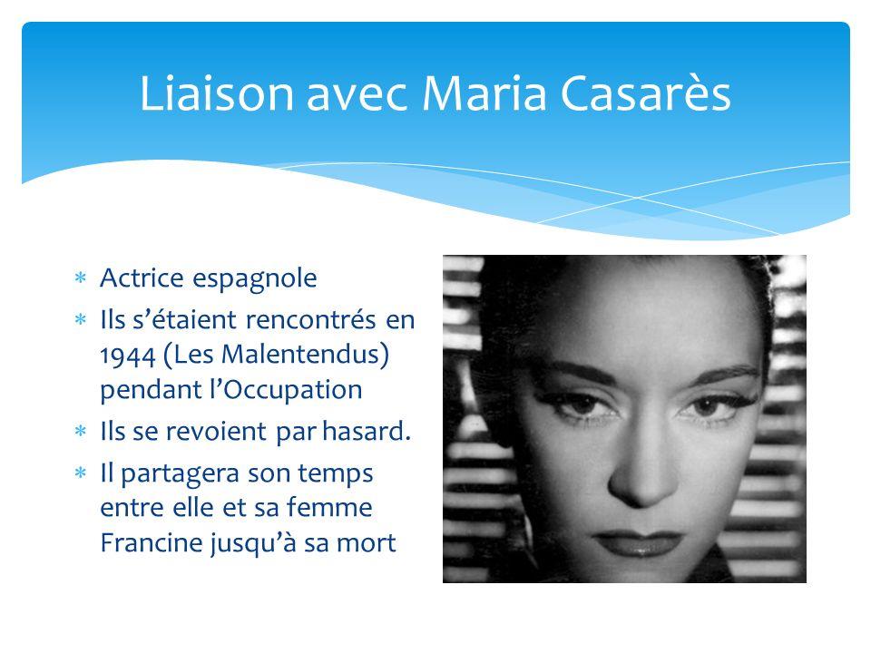 Liaison avec Maria Casarès
