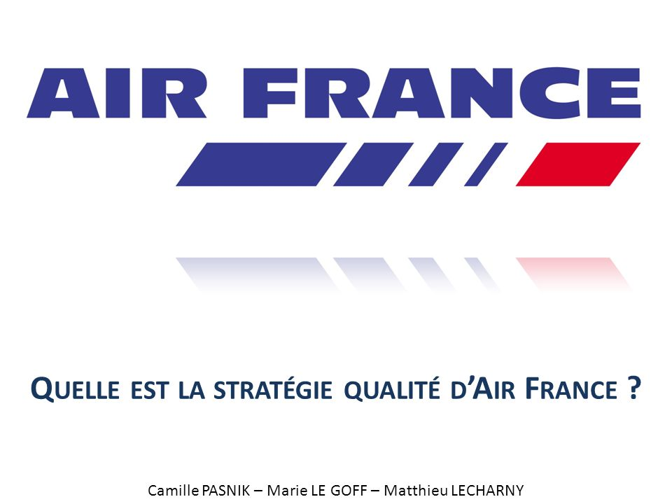 Quelle est la stratégie qualité d'Air France