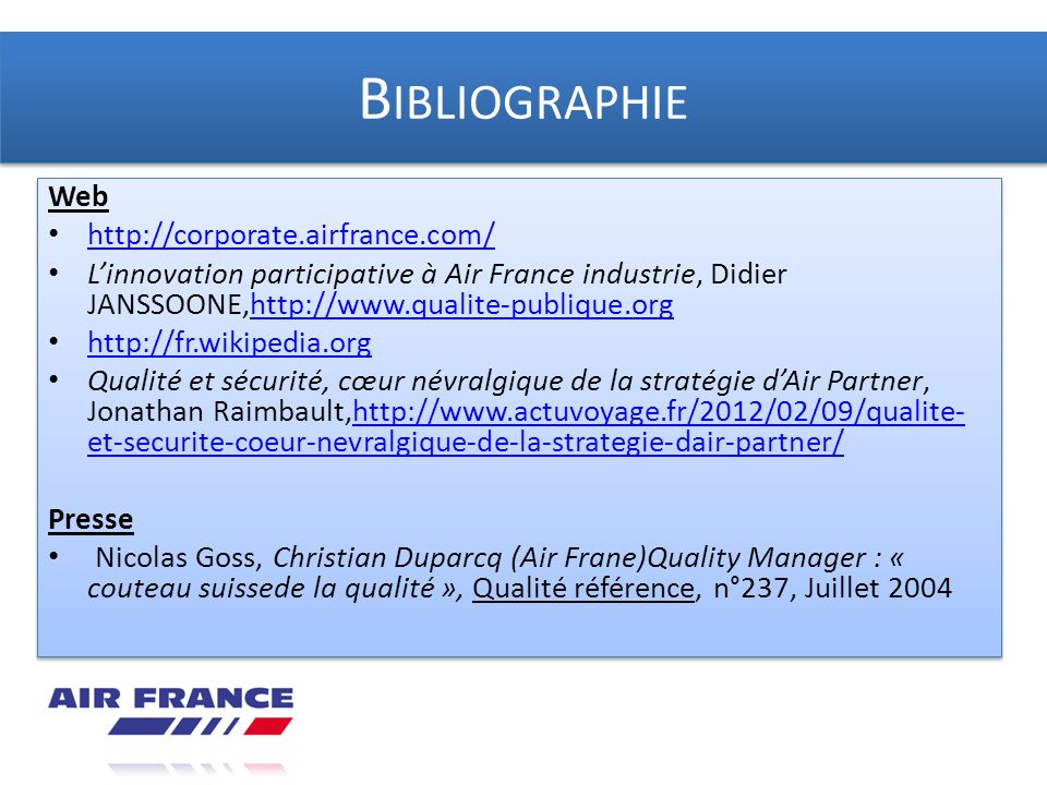 Bibliographie Web http://corporate.airfrance.com/