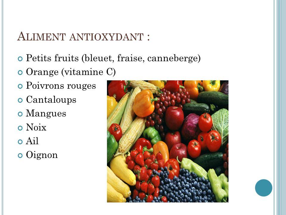 Aliment antioxydant : Petits fruits (bleuet, fraise, canneberge)
