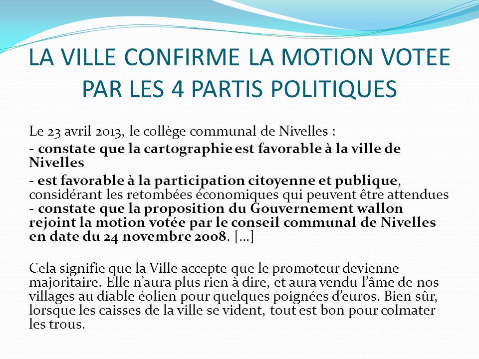 LA VILLE CONFIRME LA MOTION VOTEE PAR LES 4 PARTIS POLITIQUES