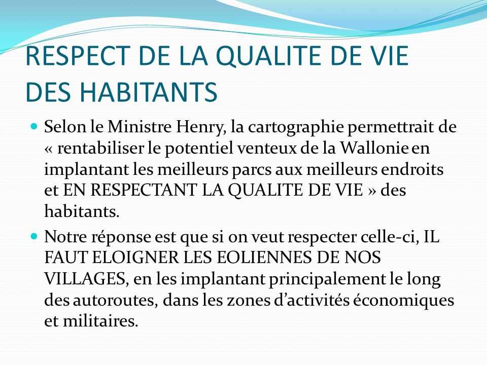 RESPECT DE LA QUALITE DE VIE DES HABITANTS