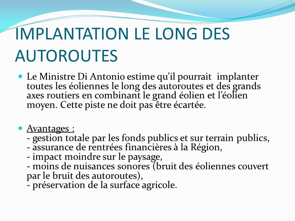 IMPLANTATION LE LONG DES AUTOROUTES