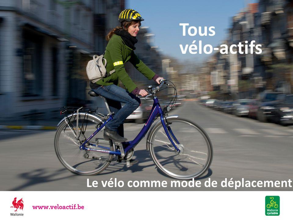 Tous vélo-actifs Le vélo comme mode de déplacement