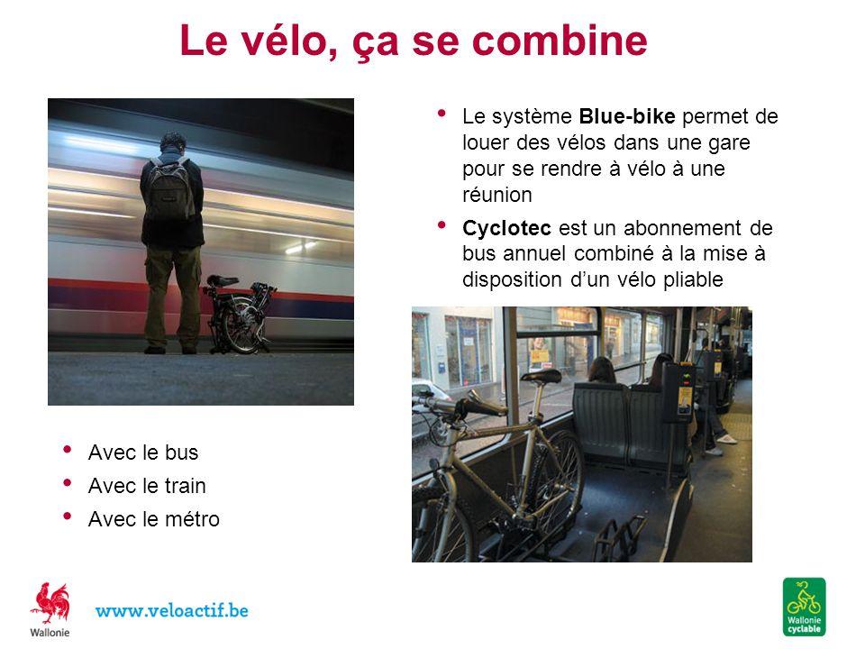 Le vélo, ça se combine Le système Blue-bike permet de louer des vélos dans une gare pour se rendre à vélo à une réunion.