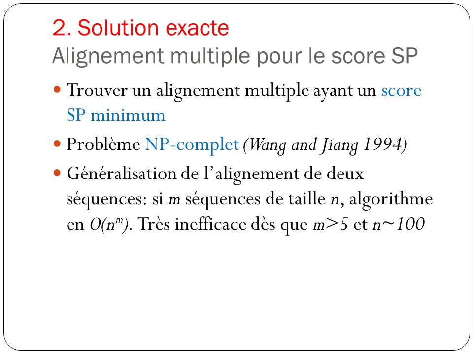 2. Solution exacte Alignement multiple pour le score SP
