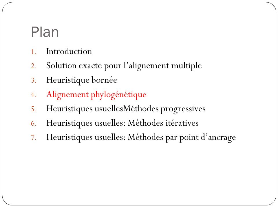 Plan Introduction Solution exacte pour l'alignement multiple