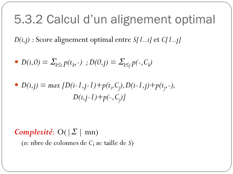 5.3.2 Calcul d'un alignement optimal
