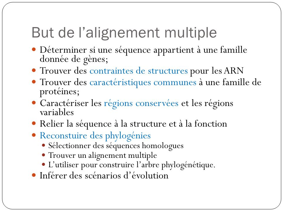 But de l'alignement multiple