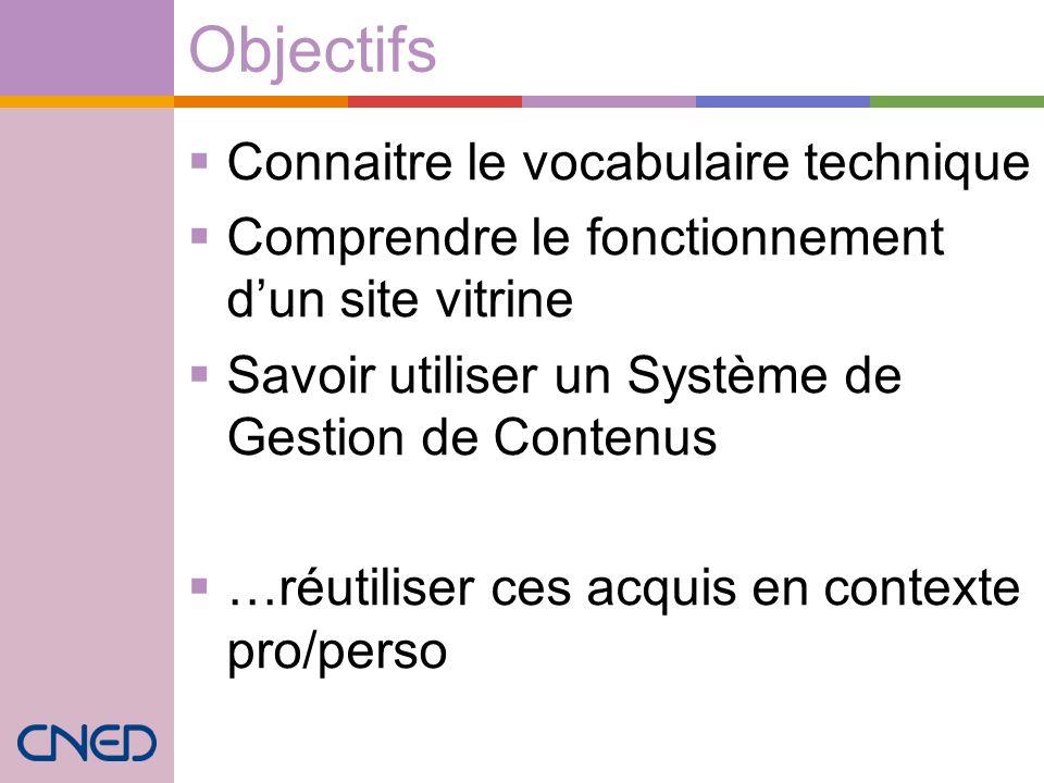 Objectifs Connaitre le vocabulaire technique