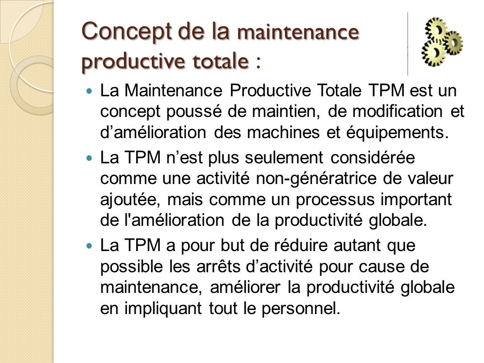 Concept de la maintenance productive totale :
