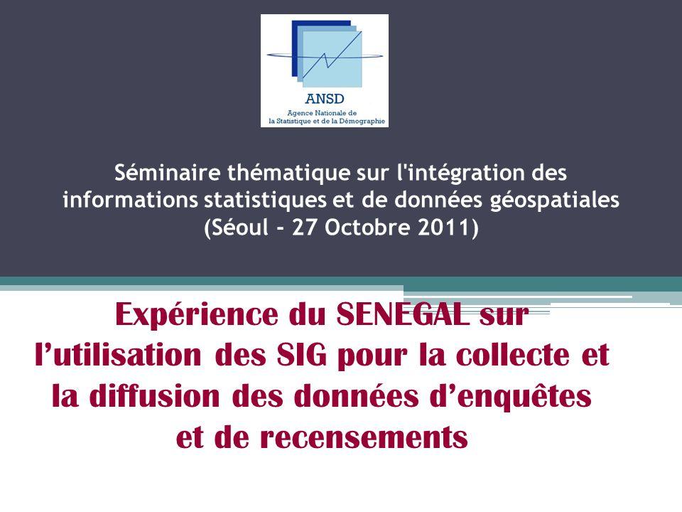 Séminaire thématique sur l intégration des informations statistiques et de données géospatiales (Séoul - 27 Octobre 2011)
