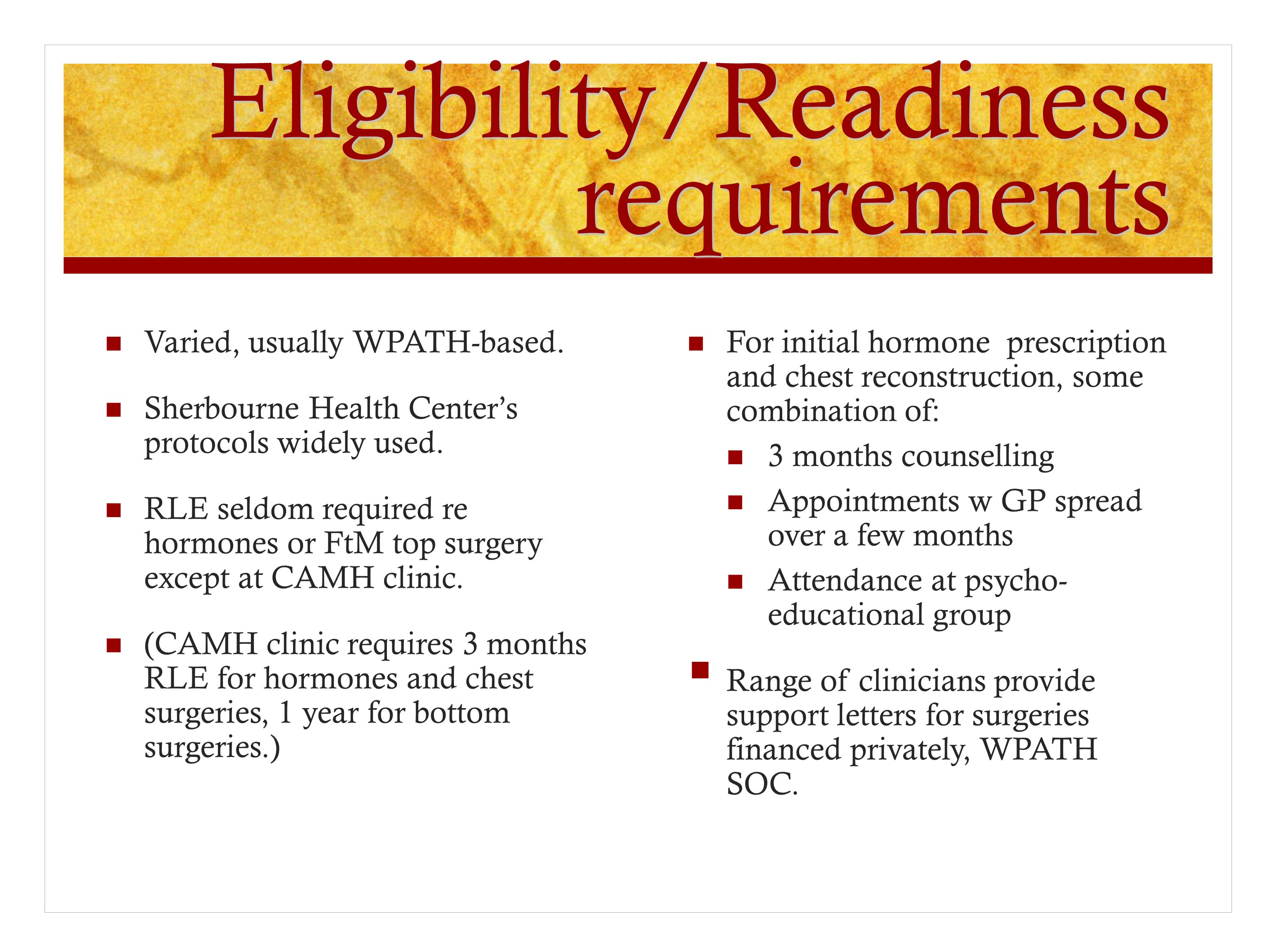 Eligibility/Readiness requirements