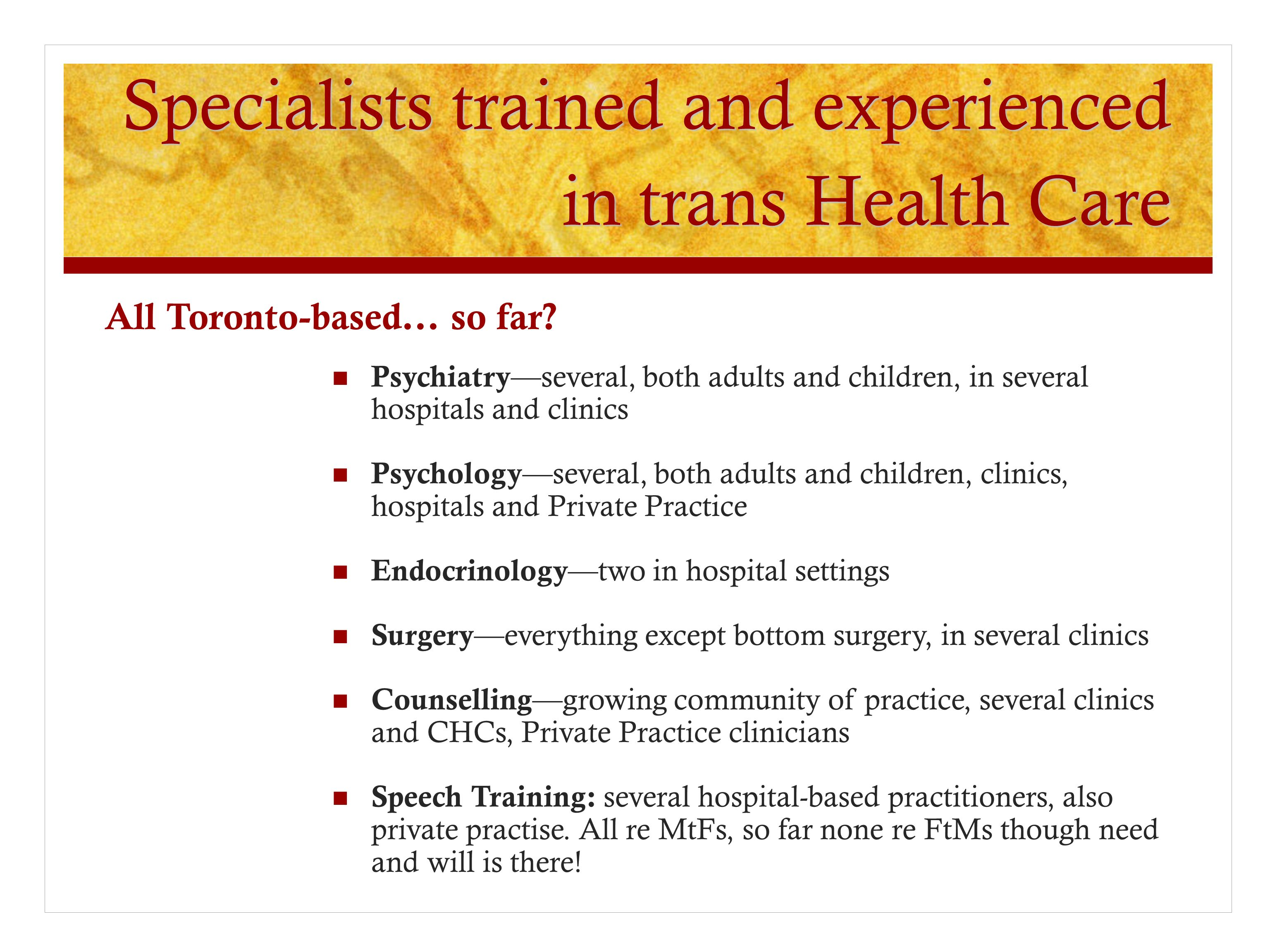 Specialists trained and experienced in trans Health Care
