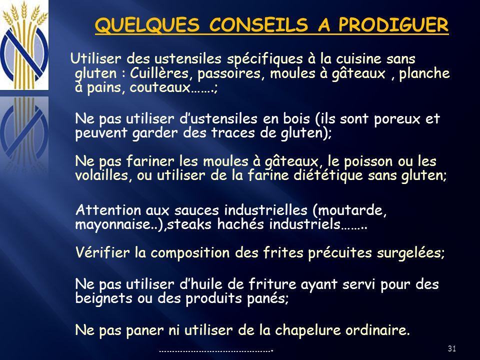 QUELQUES CONSEILS A PRODIGUER