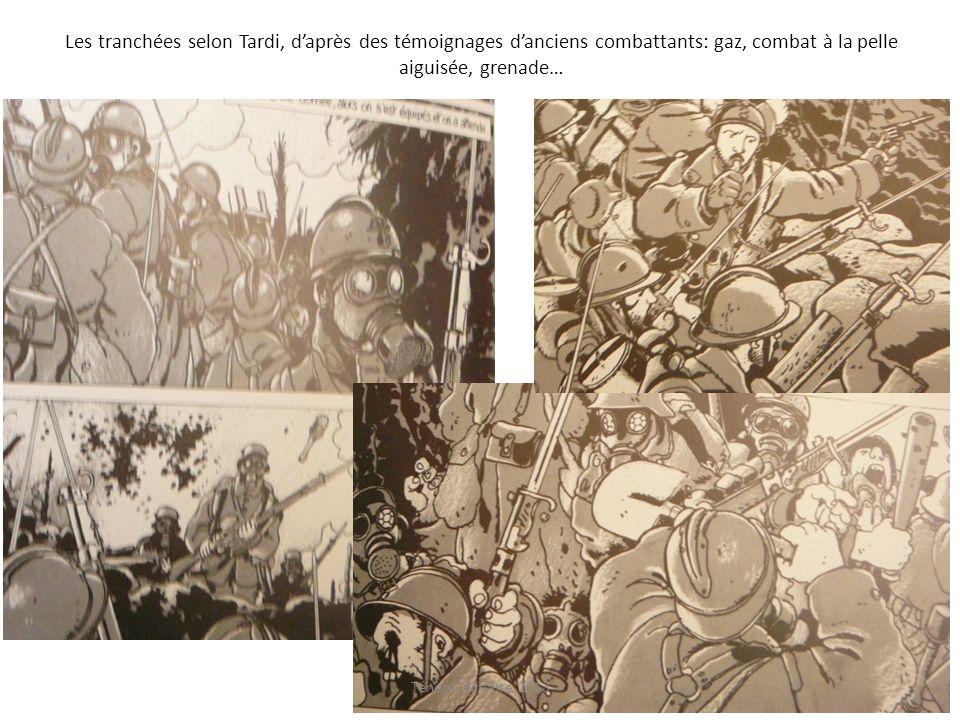 Les tranchées selon Tardi, d'après des témoignages d'anciens combattants: gaz, combat à la pelle aiguisée, grenade…