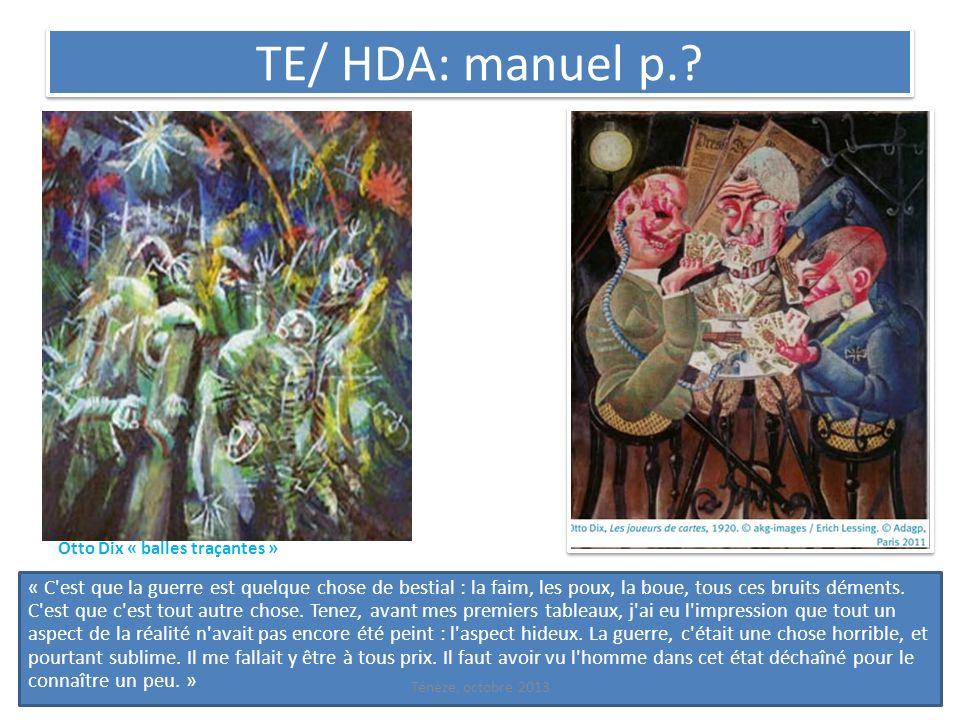 TE/ HDA: manuel p. Otto Dix « balles traçantes »