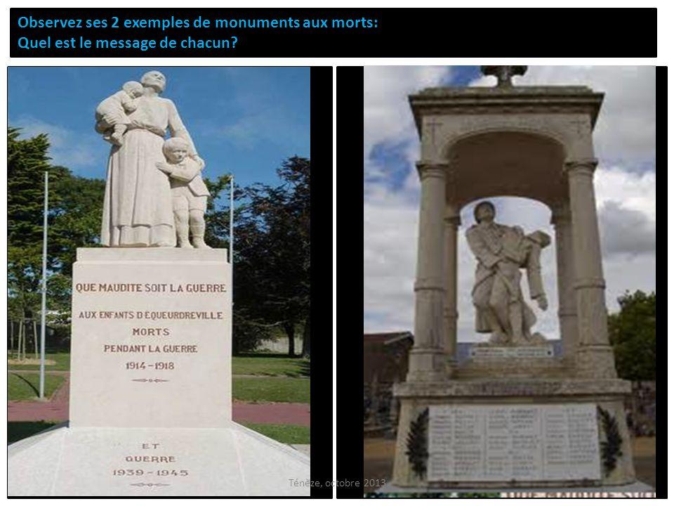Observez ses 2 exemples de monuments aux morts: Quel est le message de chacun