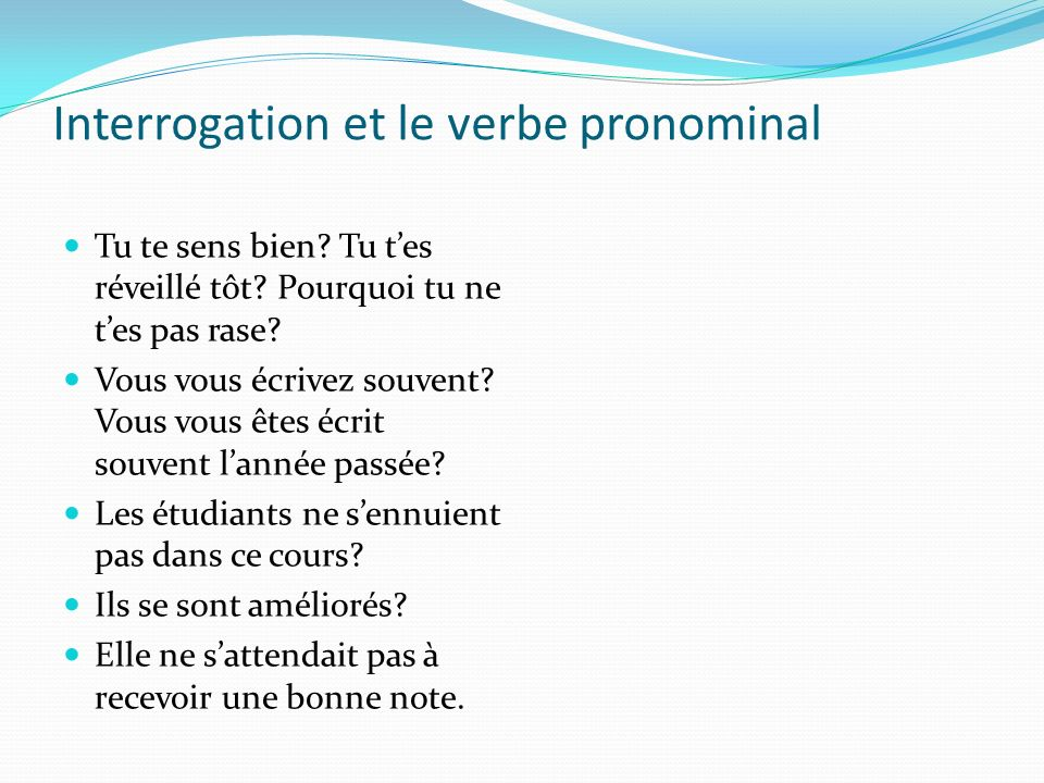 Interrogation et le verbe pronominal