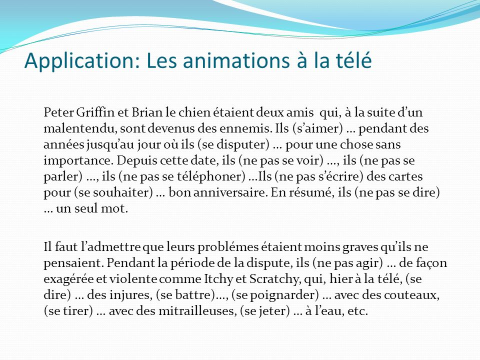 Application: Les animations à la télé